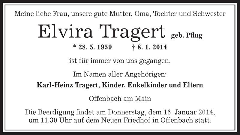 Traueranzeige für Elvira Tragert vom 11.01.2014 aus Offenbach