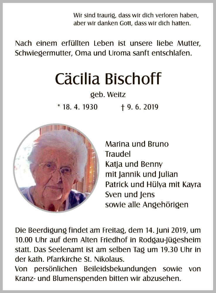 Traueranzeige für Cäcilia Bischoff vom 13.06.2019 aus Offenbach